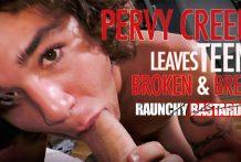 Pervy Creep Leaves Teen Broken In & Bred: Landon Matthews & Clay (Bareback)