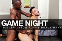 Game Night: Miller Axton & Beaux Banks (Bareback)